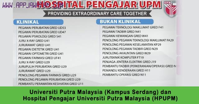 Jawatan Kosong di Universiti Putra Malaysia (Kampus Serdang) Hospital Pengajar Universiti Putra Malaysia (HPUPM) bahagian Pengurusan dan Pentadbiran.