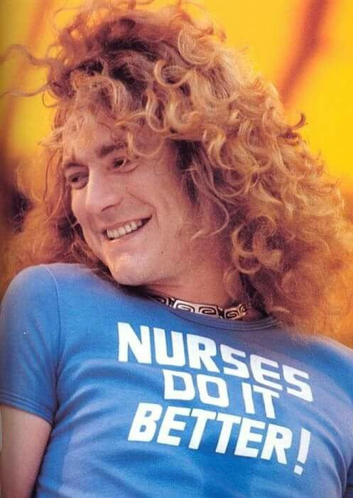 Nurses Do It Better blue t-shirt worn by Robert Plant of Led Zeppelin groupie fuckers pussy snatchers.  PYGOD.COM