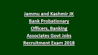 Jammu and Kashmir JK Bank Probationary Officers, Banking Associates Govt Jobs Recruitment Exam 2018 Online