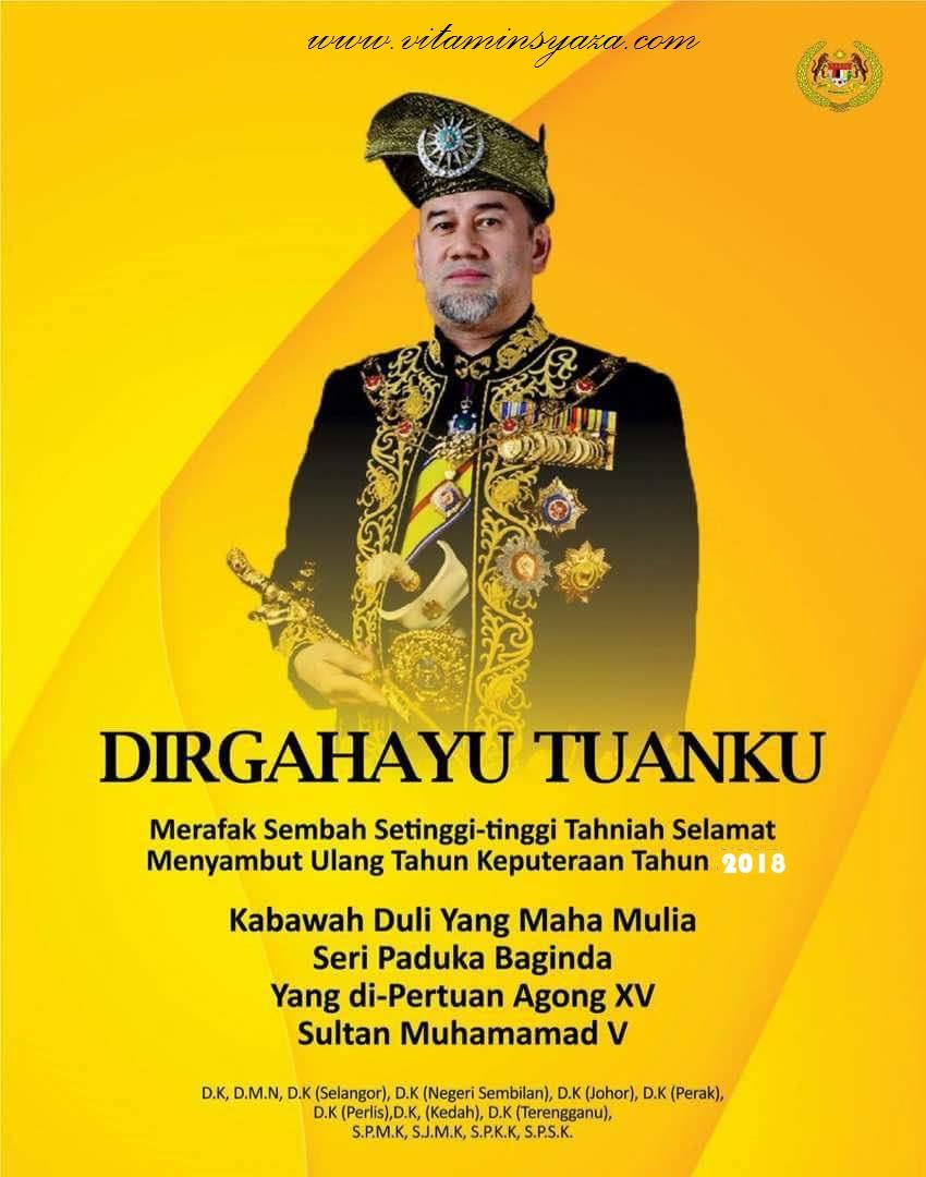 Hari Keputeraan DYMM Yang Di-Pertuan Agong Malaysia