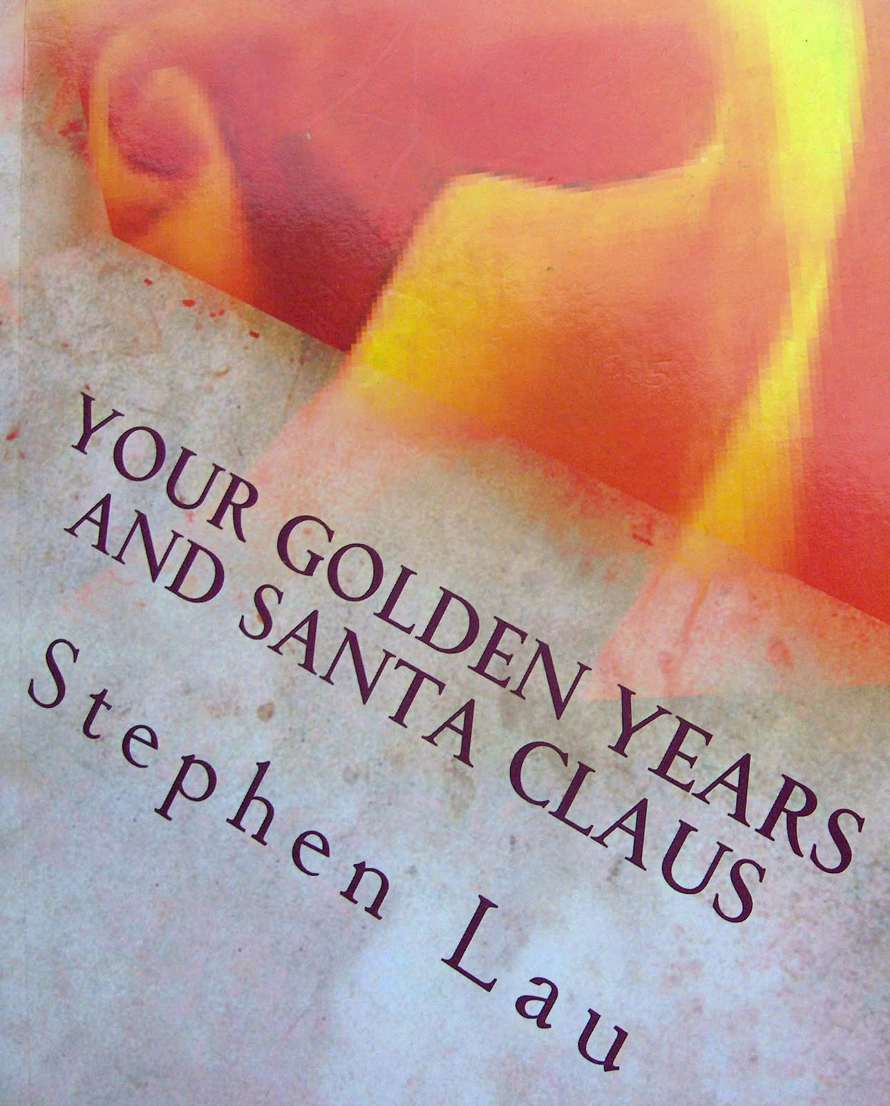 <b>Your Golden Years and Santa Claus</b>
