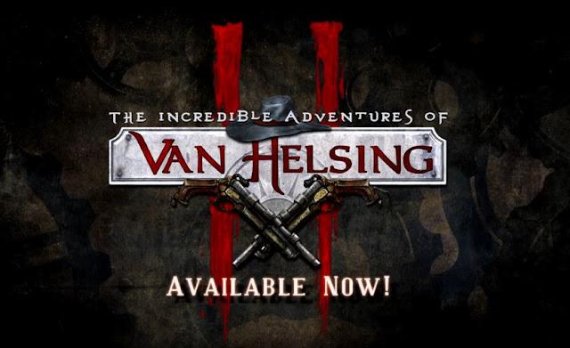 إصدار The Incredible Adventures of Van Helsing II أصبح متوفر الأن على جهاز PS4