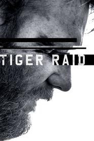 Download Film Tiger Raid (2016) Bluray Subtitle Indonesia