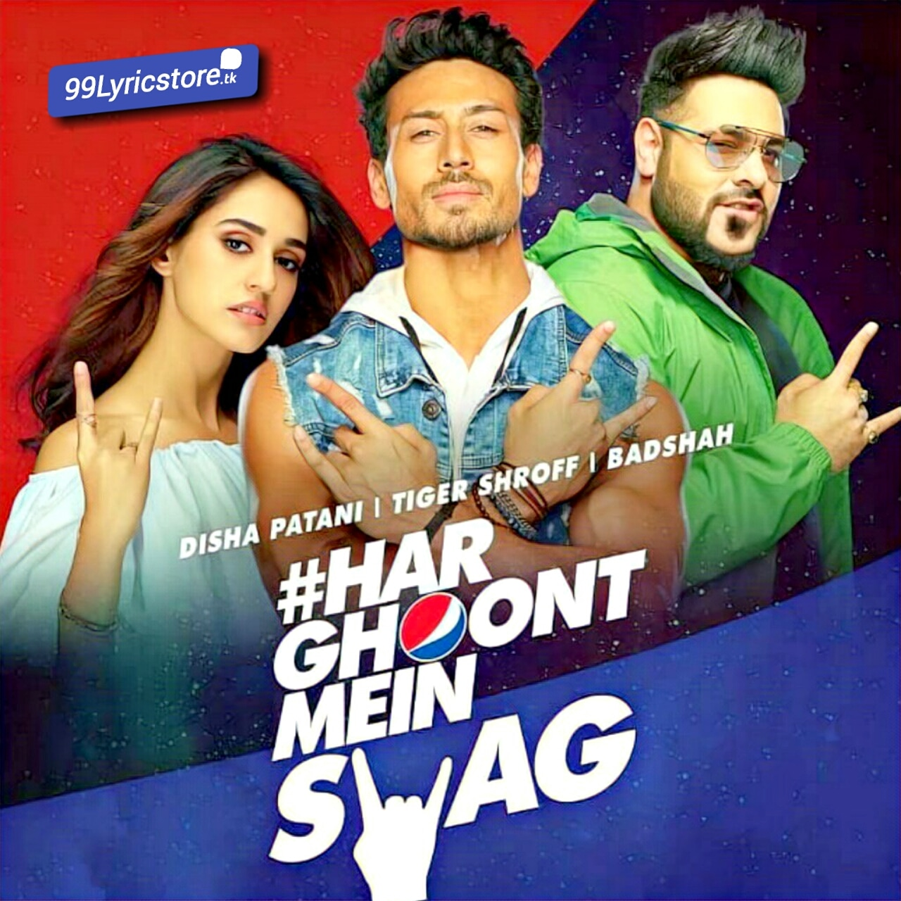 Har Ghoot Mein Swag Lyrics Sung by Badahah Ft. Tiger Shroff and Disha Patani