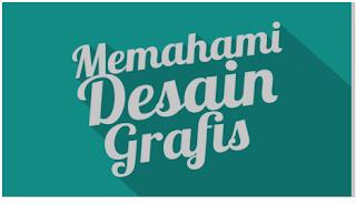 https://3.bp.blogspot.com/-1p338uWEEKk/VlLHTaiD16I/AAAAAAAAG_c/7ScfdnJw8lE/s1600/memahami-desain-grafis.png