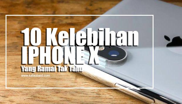 Kelebihan IPHONE X