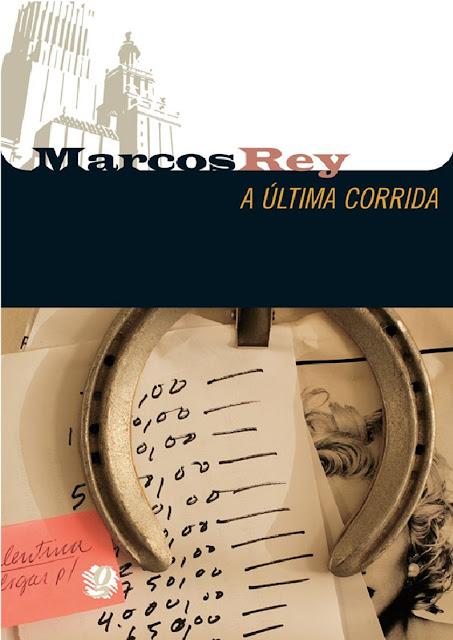 A Última Corrida - Marcos Rey