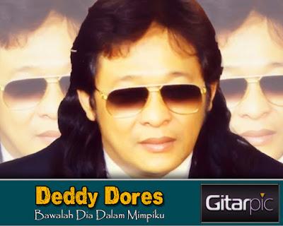 Chord Gitar Deddy Dores – Bawalah Dia Dalam Mimpiku