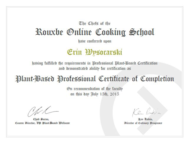 I\u0027m Now a Graduate of Rouxbe\u0027s Plant-Based Certification Course!