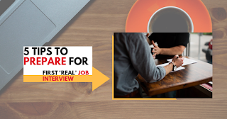 5 Tips to Prepare for that First 'Real' Job Interview