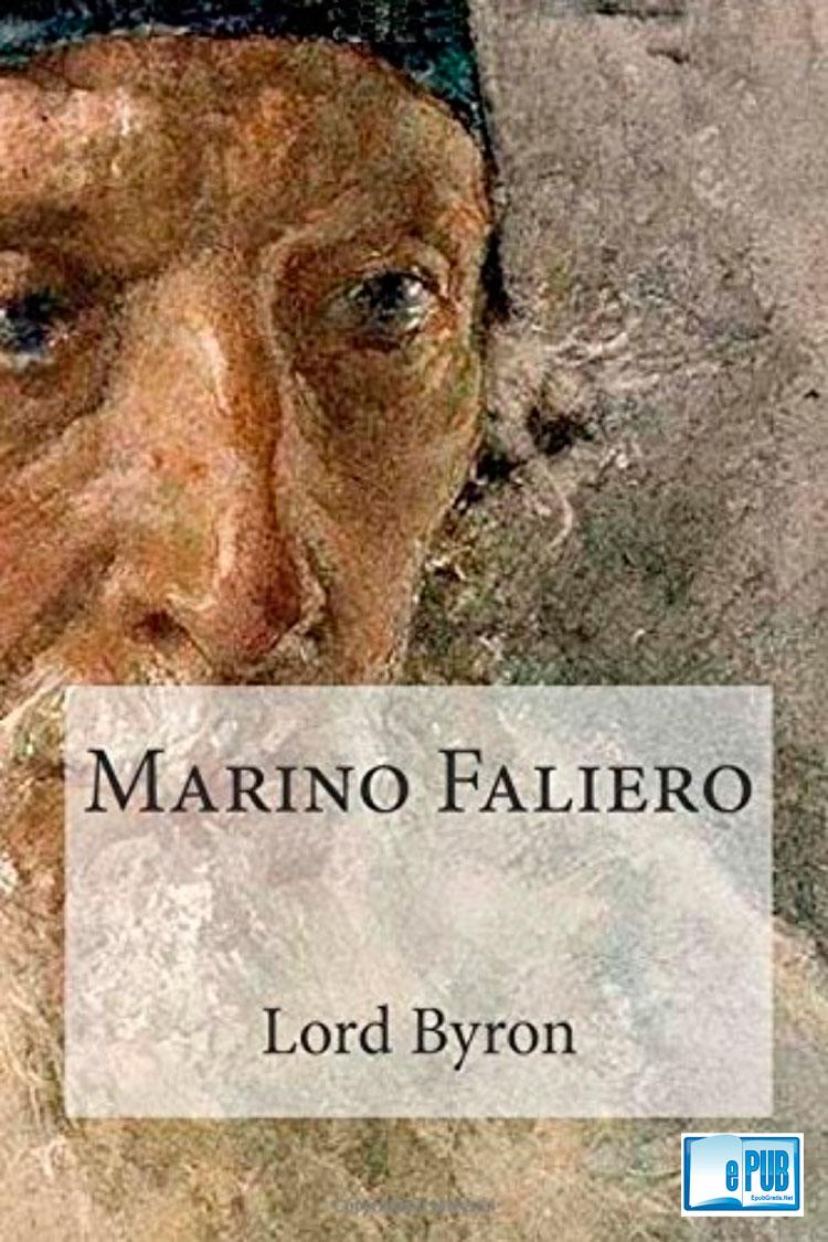 Marino Faliero – Lord Byron