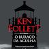 ( Resenha ) O Buraco da Agulha de Ken Follet @editoraarqueiro