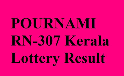 POURNAMI RN-307 Kerala Lottery Result