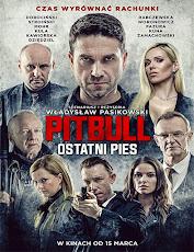 pelicula Pitbull,El Último Perro (Pitbull Ostatni Pies) (2018)