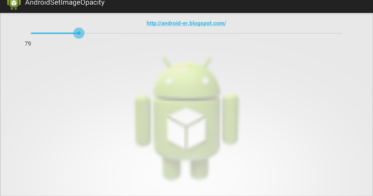 Android-er: Change Opacity of ImageView programmatically