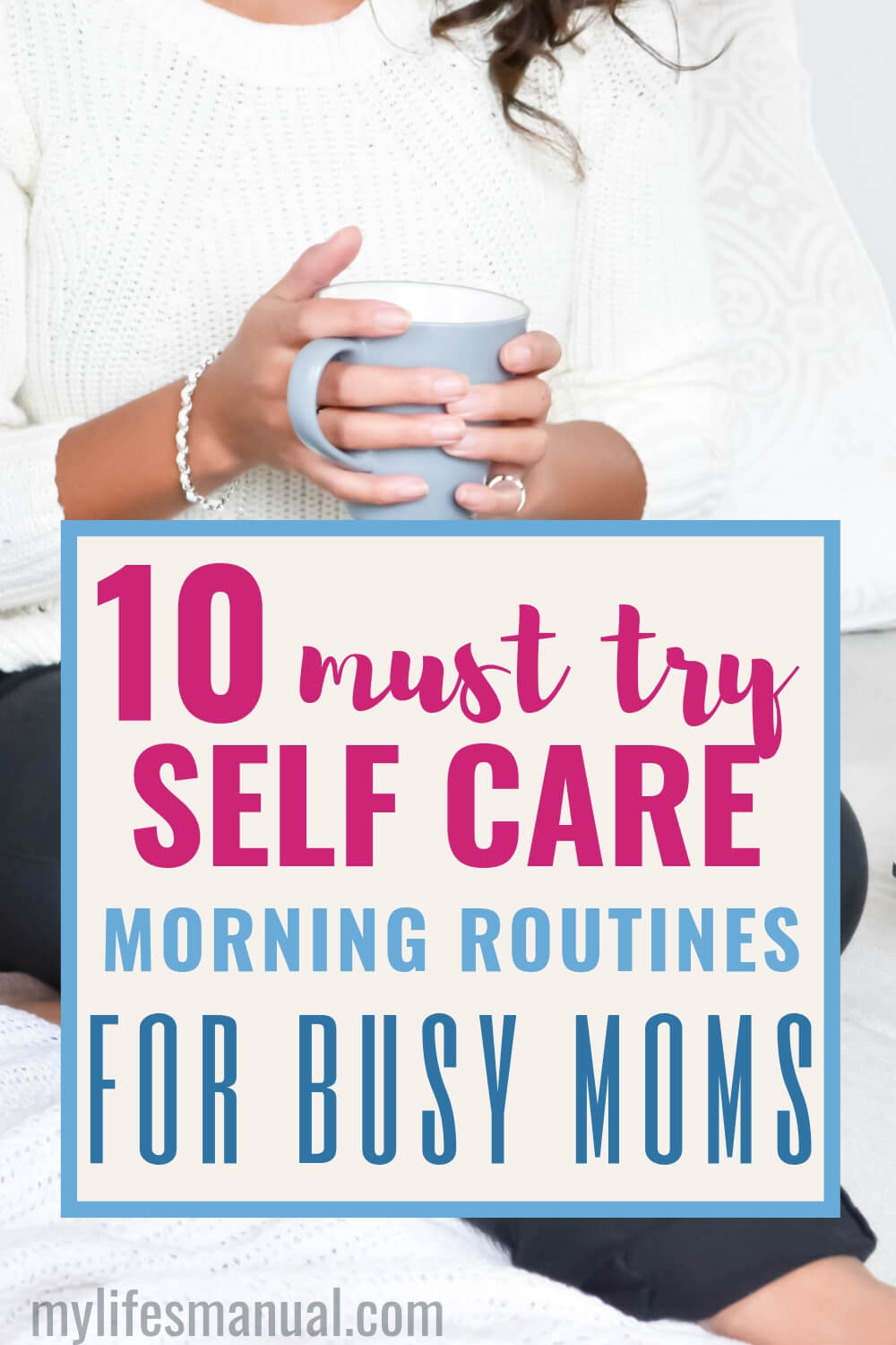 self care routines for moms in the morning