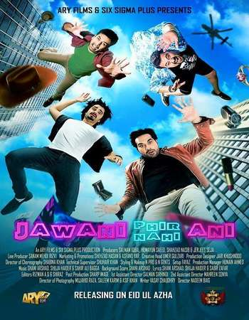 Poster Of Jawani Phir Nahi Ani 2015 Pakistani 450MB DTHRip 480p Watch Online Free Download Worldfree4u