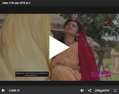Siya Ke Ram 21th September 2016 Full Written Episode 270 Watch Online