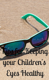 Tips for Keeping your Children's Eyes Healthy