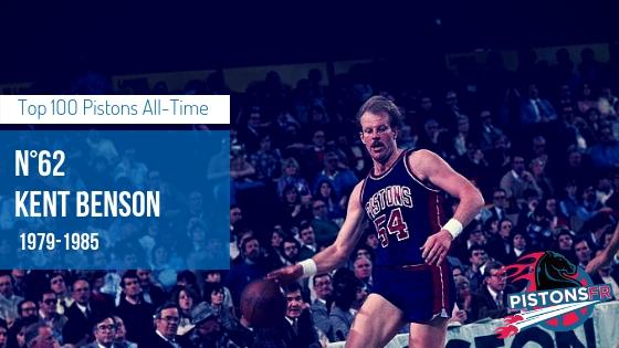 Kent Benson | PistonsFR, actualité des Detroit Pistons en France