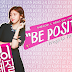 PROYECTO FANSUB: Be Positive (06/06)