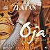 """Listen & Download """"OJA""""-Zlata Ibile"""