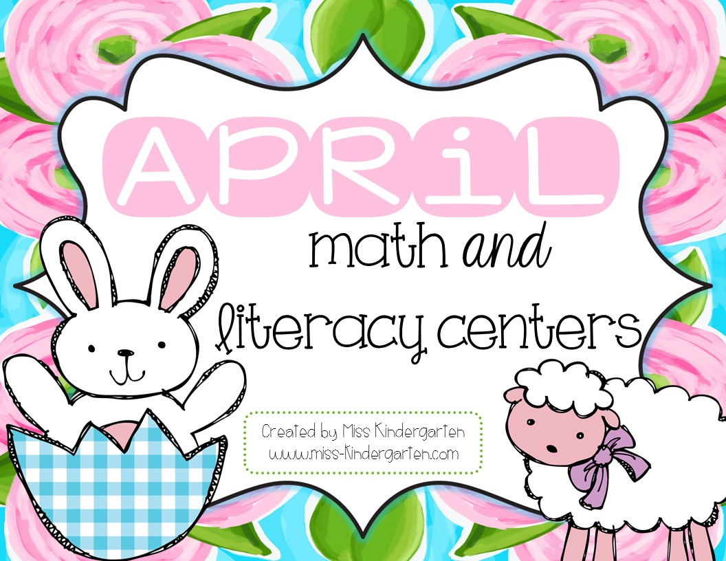 April Math And Literacy Centers For Kindergarte