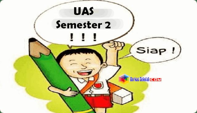 Soal UAS Semester 2 Kelas 2 Lengkap dengan Kunci Jawaban