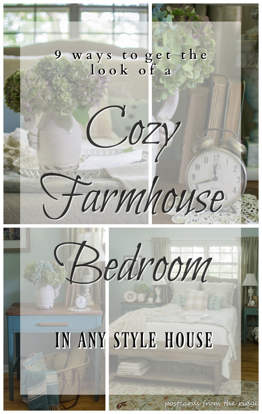 9 ways to create a farmhouse style bedroom in any style home. So pretty! Postcards from the Ridge