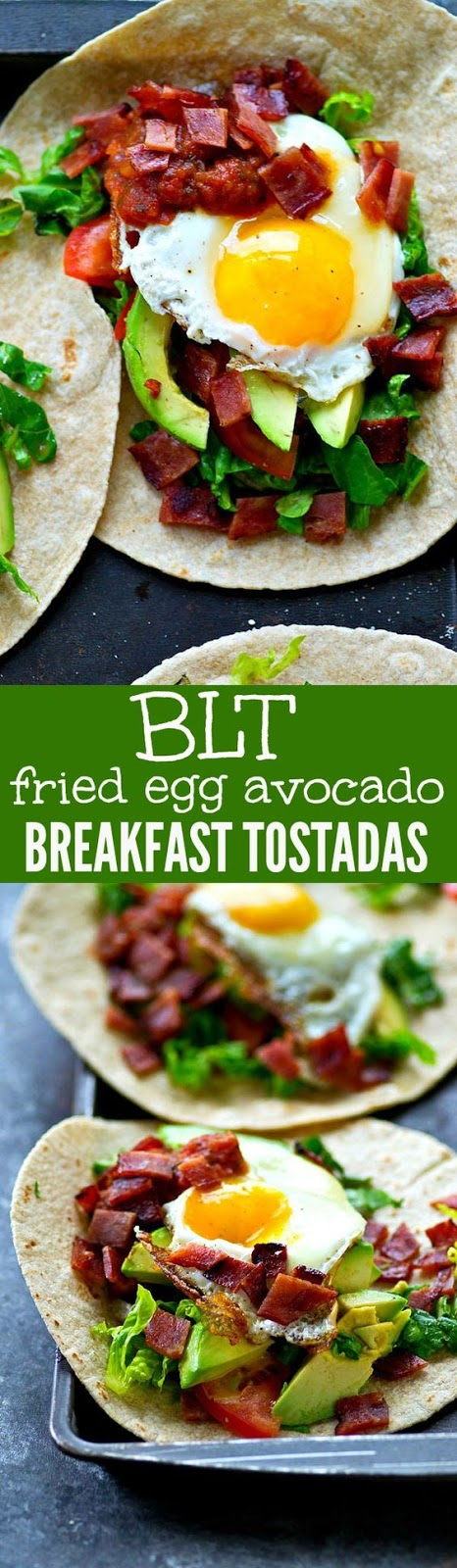 BLT FRIED EGG AVOCADO BREAKFAST TOSTADAS