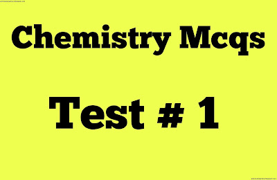 chemistry mcqs test no 1