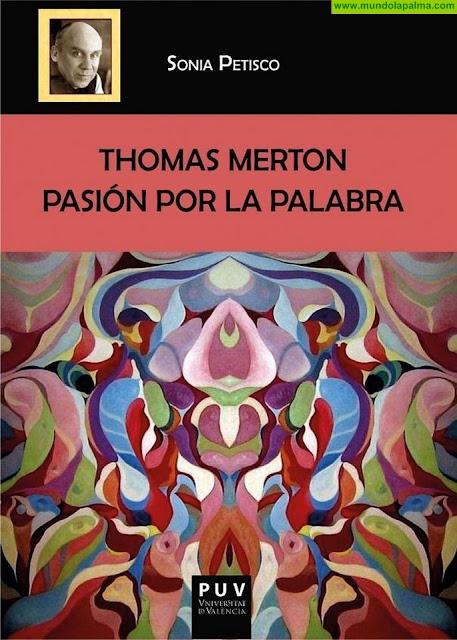 Se presenta un libro sobre la poesía de Thomas Merton