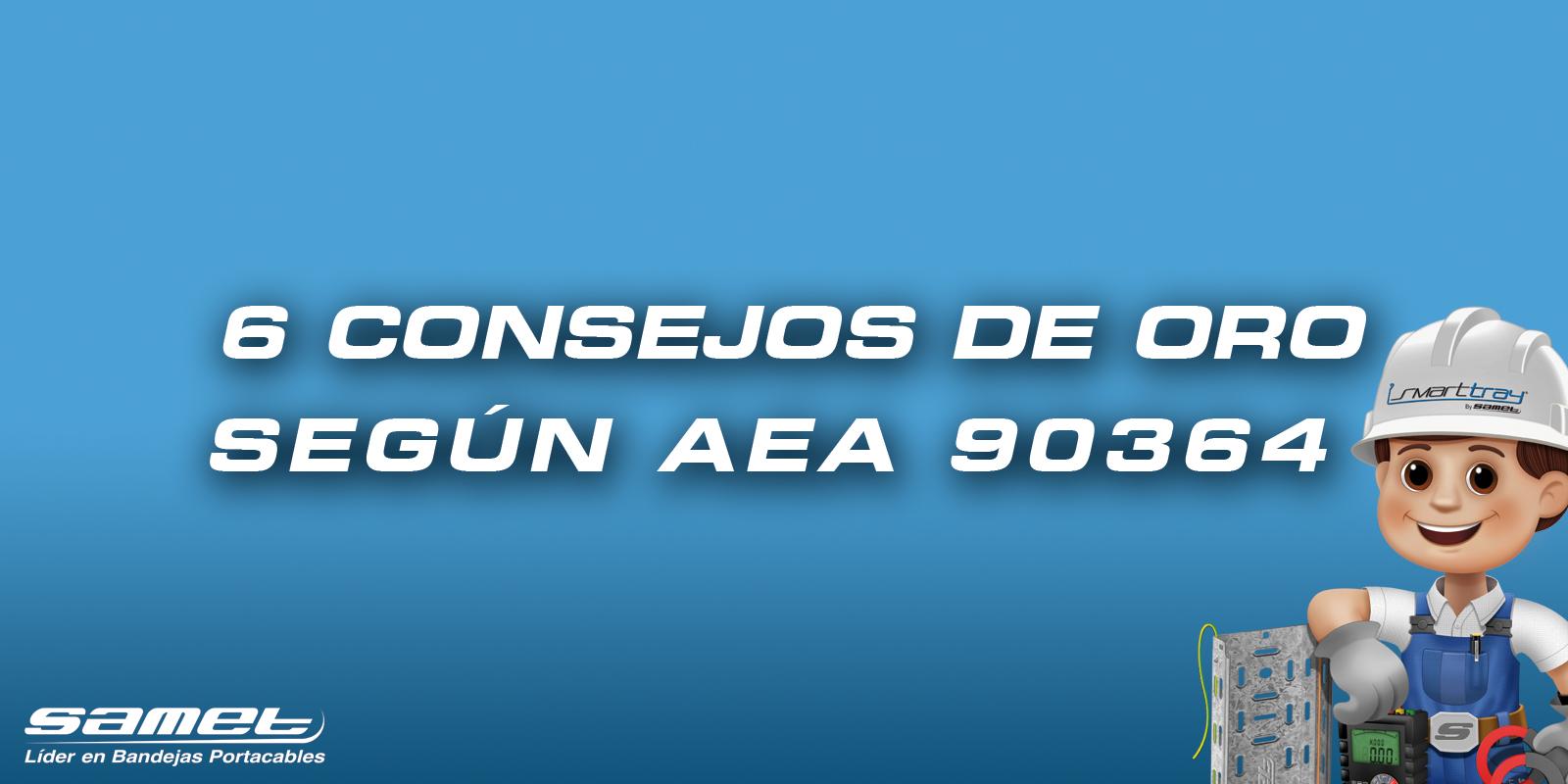 AEA 90364: 6 consejos cruciales de bandejas portacables