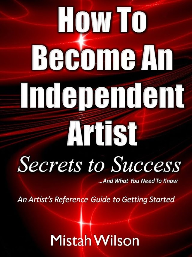 How To Become An Independent Artist (Secrets to Success...And What You Need To Know)