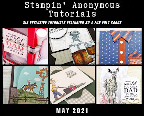 MAY STAMPIN'ANONYMOUS TUTORIALS