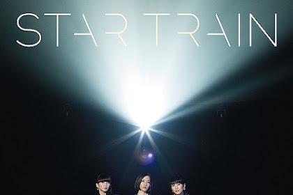 [Lirik+Terjemahan] Perfume - STAR TRAIN (Kereta Bintang)