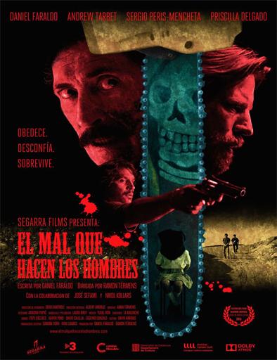 Ver El mal que hacen los hombres (2015) Online