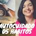 Vídeo novo: 05 hábitos + e-book PDF grátis
