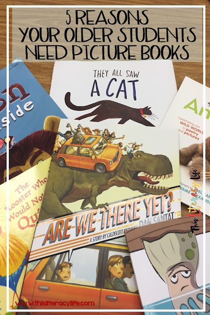 Using picture books with older students will help them as they work through various different literacy skills.