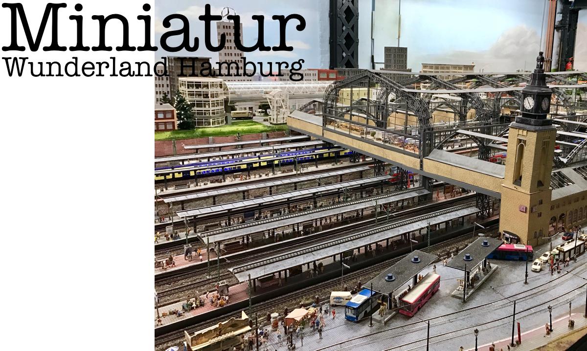 Miniatur Wunderland - Hamburg Traveldiary: Tipps zu tollen Restaurants und Must See's auf http://www.theblondelion.com/2017/02/hamburg-traveldiary-restaurants-spaziergaenge.html