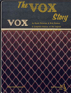 The_Vox_Story_A_Complete_History_of_the_Legend,David_Petersen,Dick_Denney,amplifier,ac30,psychedelic-rocknroll,front