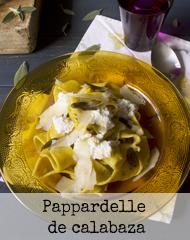 http://burbujasderecuerdos.blogspot.com/2016/07/pappardelle-de-calabaza.html