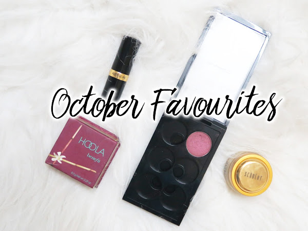 October Favourites ♥