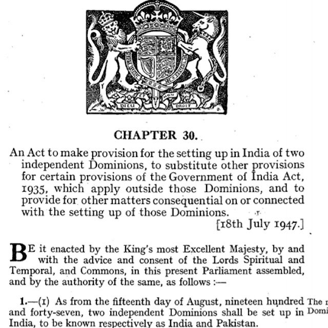 The Indian Independence Act 1947 Act received the royal assent