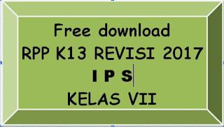 File Pendidikan DOWNLOAD GRATIS RPP IPS KELAS VII SMP/MTs K-13 REVISI 2017 LENGKAP