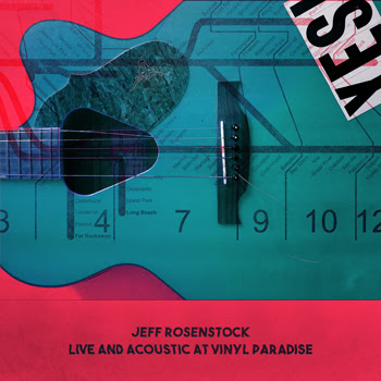 "JEFF ROSENSTOCK ""LIVE AND ACOUSTIC AT VINYL PARADISE"""