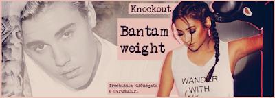 BC: Knockout, Bantamweight (freebizzle, dionegata e cyrusucuri)
