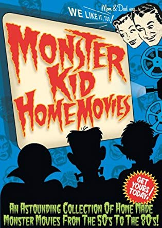 Monster Kid Home Movies
