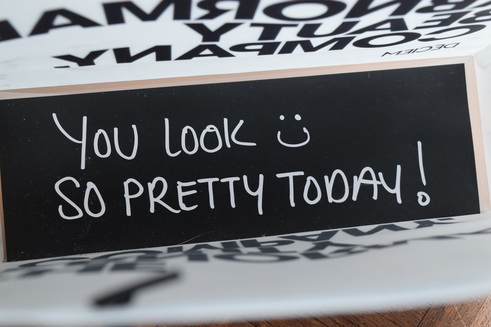 "The ordinary bag: inside reads ""you look so pretty today"""