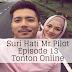 Suri Hati Mr Pilot Episode 13 (Episode 1 - 16)